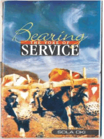 Bearing The Yoke Of Service