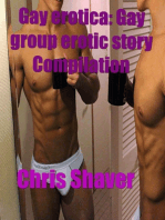 Gay Erotica: Gay Group Erotic Story Compilation