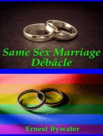 Same Sex Marriage Débâcle