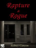 Rapture & Rogue