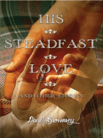 His Steadfast Love and Other Stories
