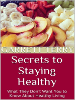 Secrets to Staying Healthy