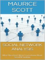 Social Network Analysis: What They Don't Want You to Know About Social Netwoking