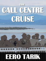 The Call Centre Cruise