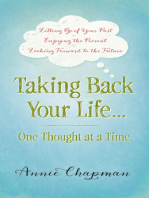 Taking Back Your Life...One Thought at a Time