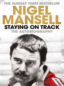 Staying on Track: The Autobiography
