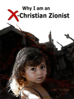 Why I am an X-Christian Zionist