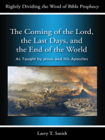 The Coming of the Lord, the Last Days, and the End of the World