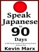 Speak Japanese in 90 Days