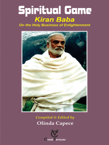 Spiritual Game: Kiran Baba On the Holy Business of Enlightenment