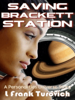 Saving Brackett Station
