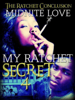 My Ratchet Secret 4