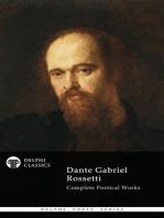 Dante Gabriel Rossetti - Delphi Poets Series
