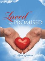 Loved As Promised