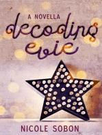 Decoding Evie