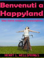 Benvenuti a Happyland