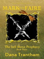 Mark of the Faire (The Kell Stone Prophecy, #3)