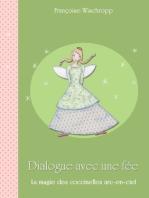 Dialogue avec une fée