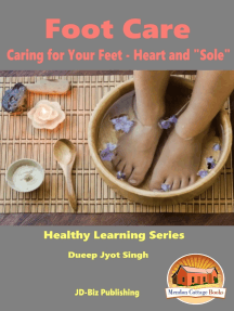 """Foot Care: Caring for Your Feet - Heart and """"Sole"""""""