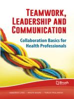 Teamwork, Leadership and Communication