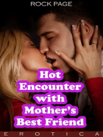 Hot Encounter With Mother's Best Friend (Erotica)