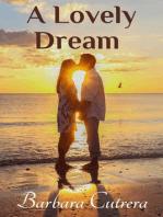 A Lovely Dream