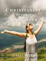 Christianity in these Last Days