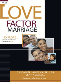 """The Love Factor in Marriage: Explore What You Need to Know Before You Say, """"I Do"""""""