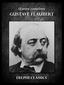 Oeuvres complètes de Gustave Flaubert