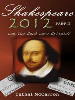 Shakespeare 2012 - Part II