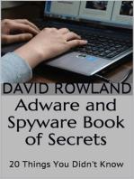 Adware and Spyware Book of Secrets