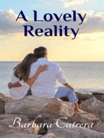 A Lovely Reality