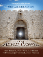 My Road Home: From Secular Jew to Anglican Priest to Fulfilled Jew in The Land of Promise