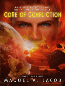 Core of Confliction