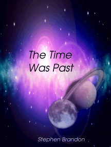 The Time Was Past
