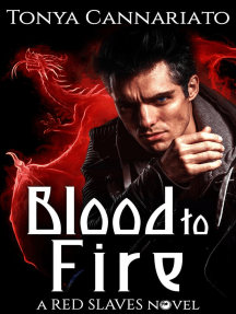 Blood to Fire: Red Slaves, #2