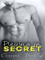 Playing in Secret