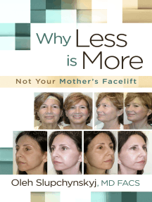 Why Less Is More: Not Your Mother's Facelift