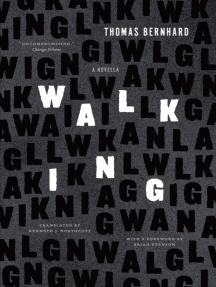Walking: A Novella