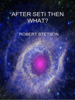 After SETI Then What?