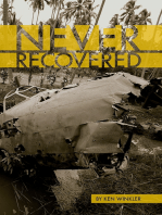 Never Recovered - WWII Gold in the Himalayas