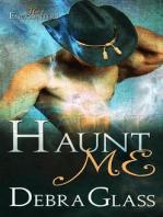 Haunt Me (Hot Encounters, #1)