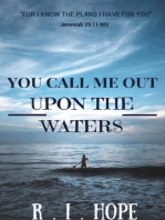 You Call Me Out Upon The Waters