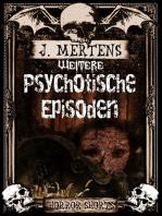 Weitere psychotische Episoden