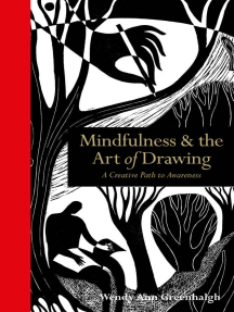 Mindfulness & the Art of Drawing: A creative path to awareness