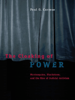 The Cloaking of Power: Montesquieu, Blackstone, and the Rise of Judicial Activism