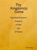 Thy Kingdom(s) Come
