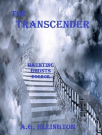 The Transcender; Haunting-Ghosts-Horror