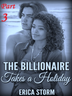 The Billionaire Takes a Holiday (Part 3)