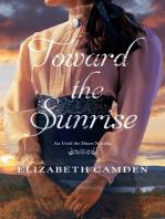 Toward the Sunrise